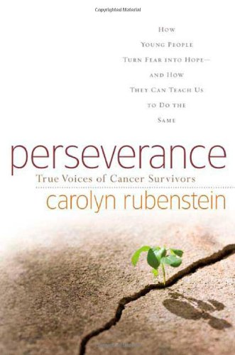 Download Perseverance: True Voices of Cancer Survivors ebook