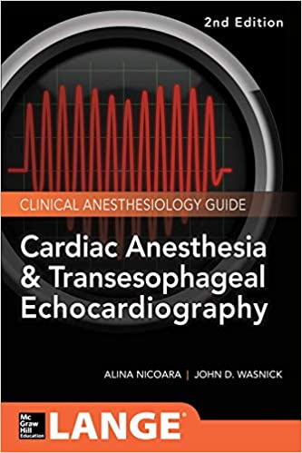 Cardiac Anesthesia and Transesophageal Echocardiography (Lange Medical Book) - Original PDF