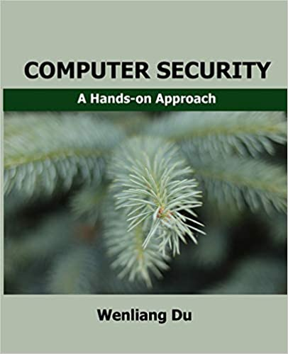 Computer Security: A Hands-on Approach: 9781548367947: Computer