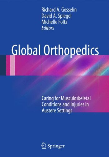 Global Orthopedics: Caring for Musculoskeletal Conditions and Injuries in Austere Settings
