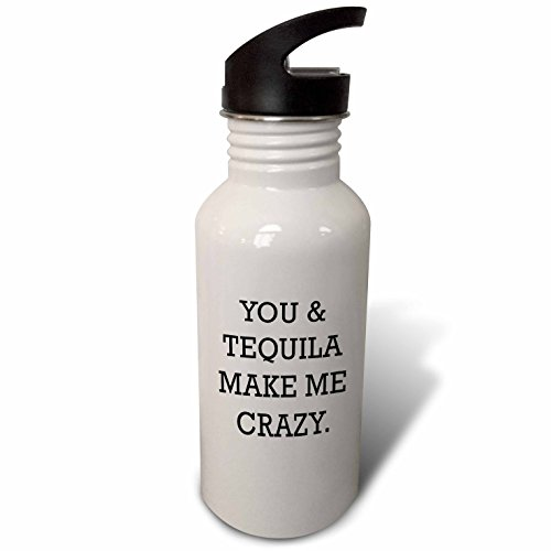 you and tequila make me crazy - 4