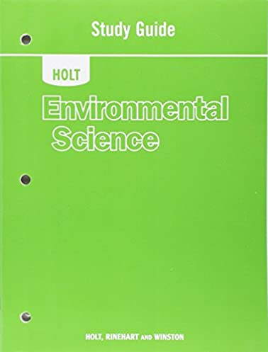 holt environmental science study guide karen arms 9780030931123 rh amazon com holt mcdougal environmental science study guide answers chapter 1 holt mcdougal environmental science study guide answers chapter 8