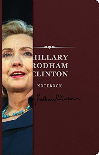 - Hillary Rodham Clinton Signature Notebook (8) (The Signature Notebook Series)