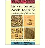 Envisioning Architecture, Fraser, Iain and Henmi, Rod, 0442011032