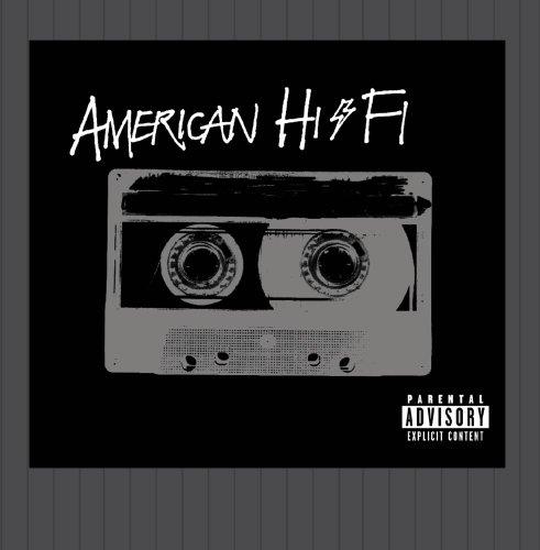 American Hi-Fi - American Hi-Fi (2001) - Zortam Music