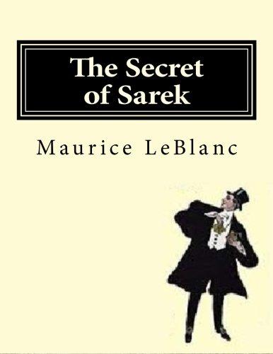 The Secret of Sarek: Arsene Lupin, Master Mind versus Vorski, Master Criminal