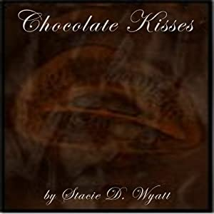 Chocolate Kisses Audiobook