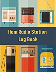Ham Radio Station Log Book: Ham log to Track All Communications, Journal for Amateur Radio Operator, Ham Radio Log Sheet