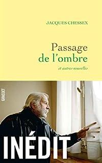 Passage de l'ombre : nouvelles, Chessex, Jacques (1934-2009)