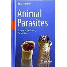 Animal Parasites: Diagnosis, Treatment, Prevention