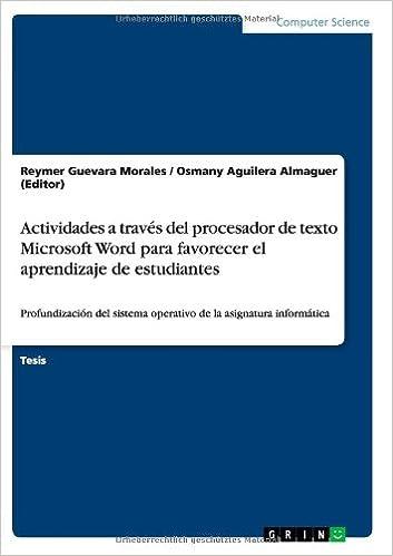 Actividades a través del procesador de texto Microsoft Word para favorecer el aprendizaje de estudiantes (Spanish Edition)
