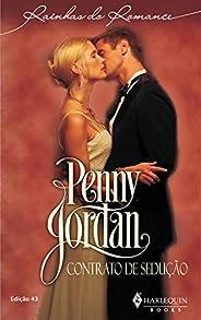 Contrato de sedução (Harlequin Rainhas do Romance Livro 43)