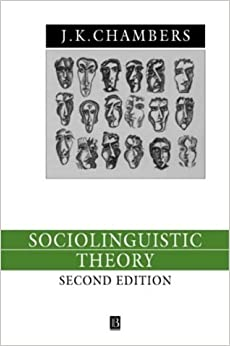 Book Sociolinguistic Theory: Linguistic Variation and Its Social Significance (Language in Society) by J.K. Chambers (2002-05-24)