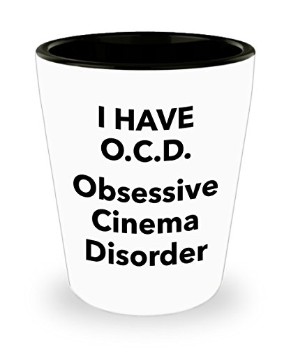 Film Lover Gift Shotglass  Obsessive Cinema Disorder Shot Glass  Funny Quote Gifts For Ocd Friend Colleague Or Family Member  Fun Present For Those Obsessed In Movie Theater Films Show Cinematics
