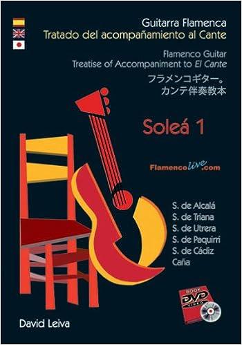Guitarra Flamenca.Tratado Acompañamiento al Cante - Soleá 1 ...