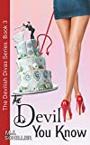 The Devil You Know (the Devilish Divas Series, Book 3): Women's Fiction by  M J Schiller in stock, buy online here