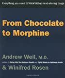 From Chocolate to Morphine, Houghton Mifflin Company Staff and Winifred Rosen, 0395911524