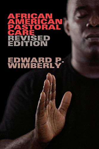 African American Activities - African American Pastoral Care: Revised Edition