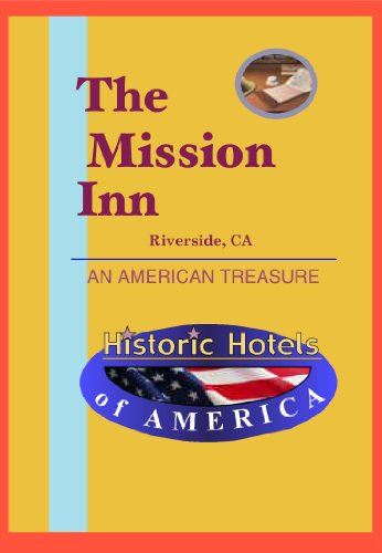 (Historic Hotels of America: The Mission Inn)