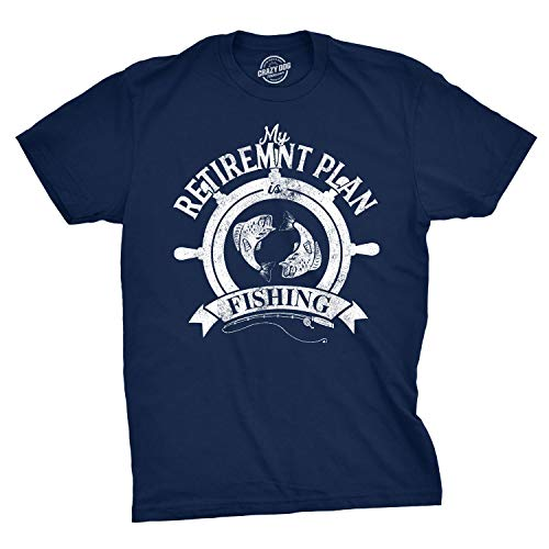 (Crazy Dog T-Shirts Mens My Retirement Plan Fishing Tshirt Funny Old Age Tee (Navy) - XL)