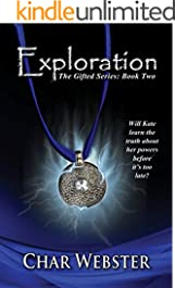 Exploration (The Gifted Series Book 2)