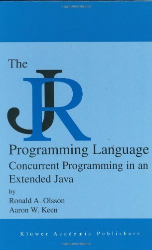 The JR Programming Language: Concurrent Programming in an Extended Java (The Springer International Series in Engineering and Computer Science) Pdf