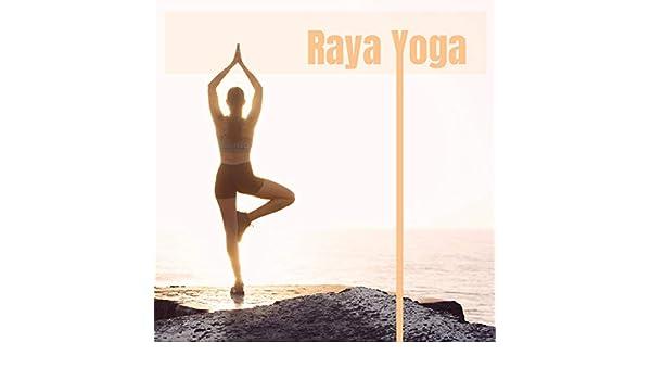 Raya Yoga - Música Instrumentsl de Fondo para Clases de Yoga ...