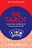 Tarot: Learn How to Read and Interpret the Cards (Hay House Basics)