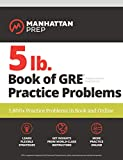 Best online gre study guide - 5 lb. Book of GRE Practice Problems: 1,800+ Review