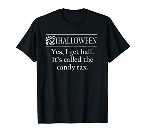 Halloween: Candy Tax T-Shirt for Parents and Accountants