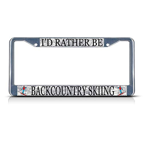 Billion_Store ID Rather BE Backcountry Skiing Sport Metal License Plate Frame Tag Border Premium Stainless Steel License Plate Frame Materials