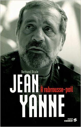 Jean Yanne : à rebrousse-poil