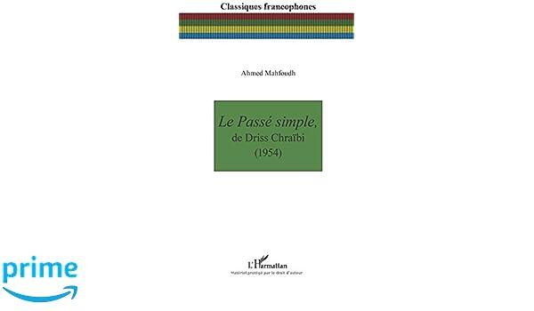 DE TÉLÉCHARGER LE DRISS SIMPLE CHRAIBI PASSE