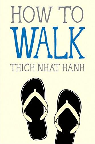 How to Walk (Mindfulness Essentials)