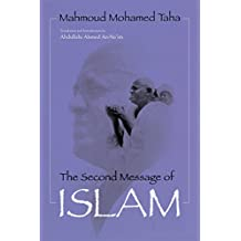 The Second Message of Islam (Contemporary Issues in the Middle East)