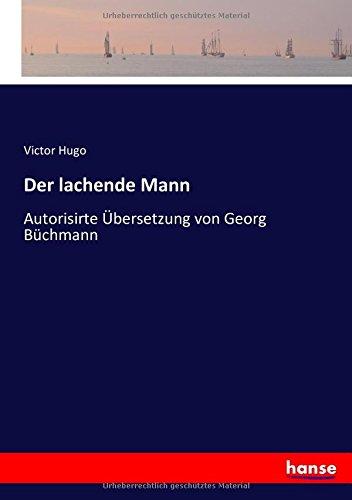 Der lachende Mann: Autorisirte Übersetzung von Georg Büchmann