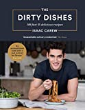 The Dirty Dishes: 100 fast and delicious recipes