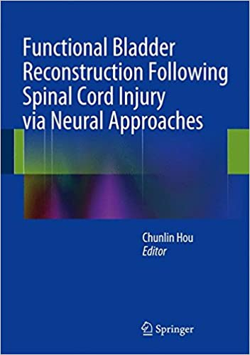 Functional Bladder Reconstruction Following Spinal Cord Injury via Neural Approaches