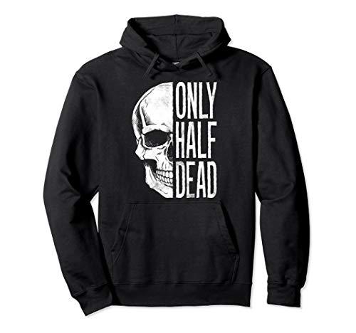 (Only Half Dead Skeleton Face Halloween)