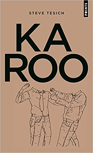 Karoo - Tesich Steve