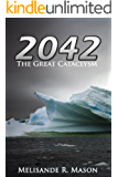 2042:The Great Cataclysm