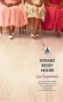 Les Suprêmes par Kelsey Moore