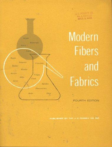 Modern Fibers and Fabrics (4th Ed)