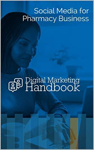 Digital Marketing for Pharmacy Business - Social Media Tips for Entrepreneurs (Best Social Media For Local Business)
