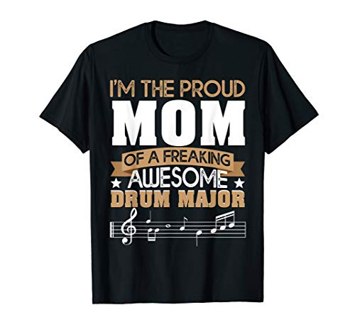 Proud Mom Awesome Drum Major Marching Band  T-Shirt ()