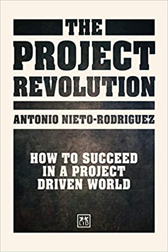 Amazon com: The Project Revolution: How to Succeed in a Project