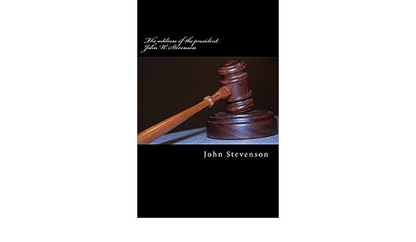 The address of the president John W. Stevenson