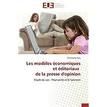 MODELES ECONOMIQUES ET EDITORIAUX DE LA PRESSE D'OPINION (LES)