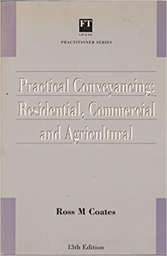 Practical Conveyancing: Residential, Commercial and Agricultural (Practitioner Series) by Edward Moeran (1995-09-26)