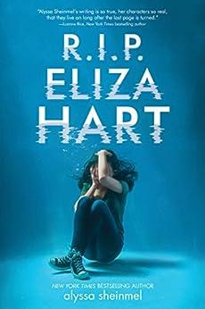 R.I.P. Eliza Hart by [Alyssa Sheinmel]